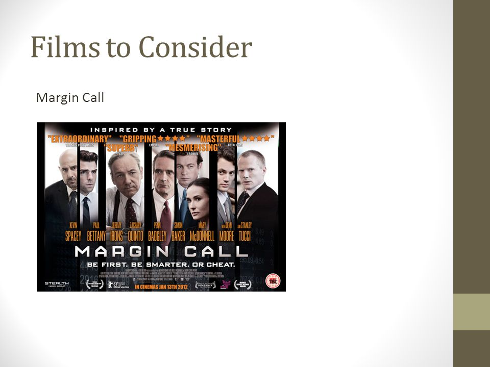 Films to Consider Margin Call