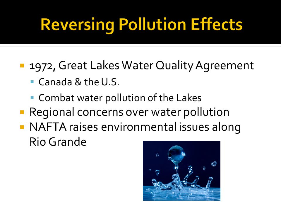 1972, Great Lakes Water Quality Agreement Canada & the U.S.