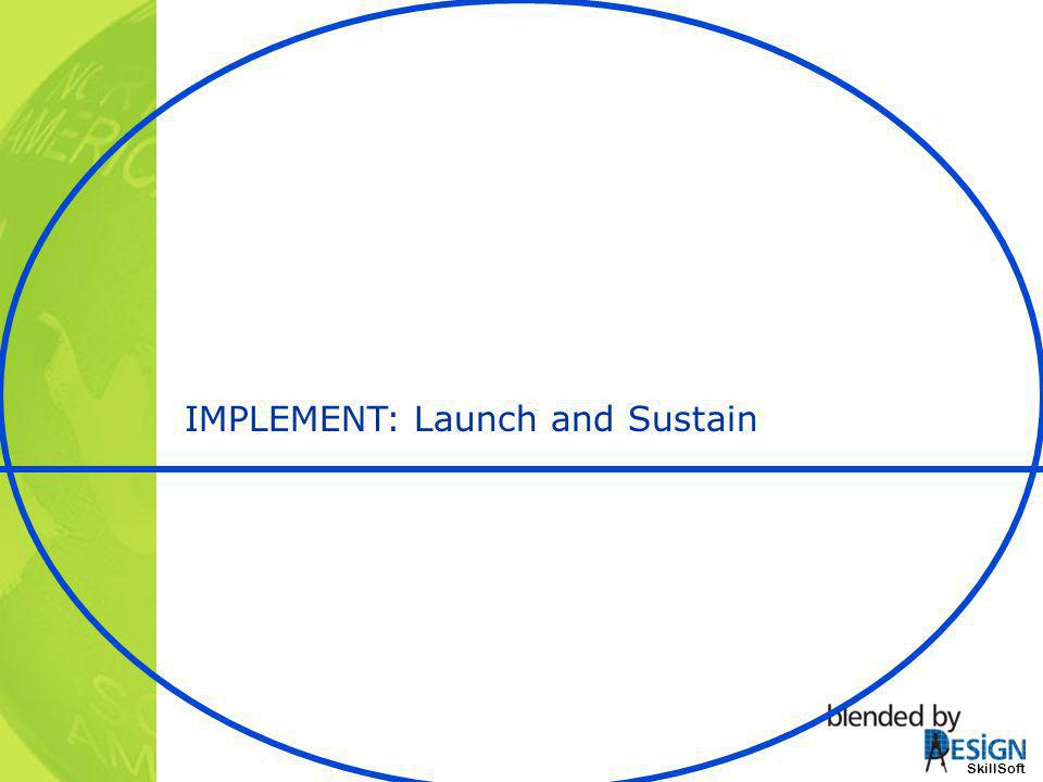 SkillSoft IMPLEMENT: Launch and Sustain