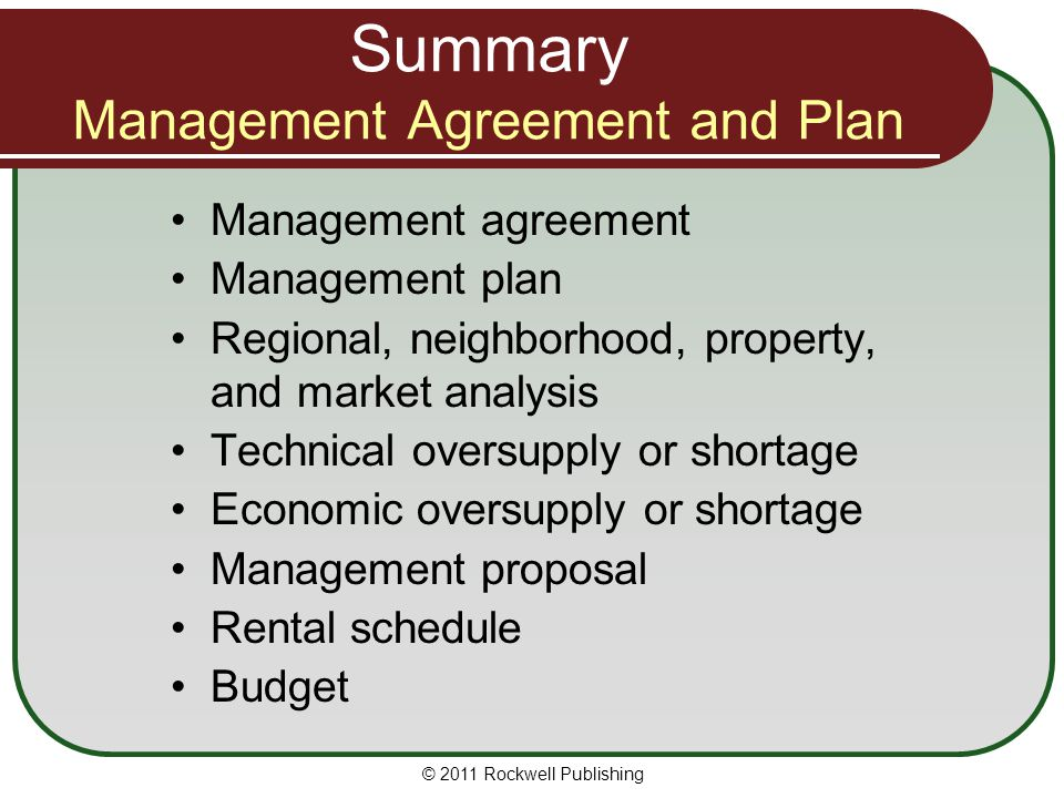 Summary Management Agreement and Plan Management agreement Management plan Regional, neighborhood, property, and market analysis Technical oversupply