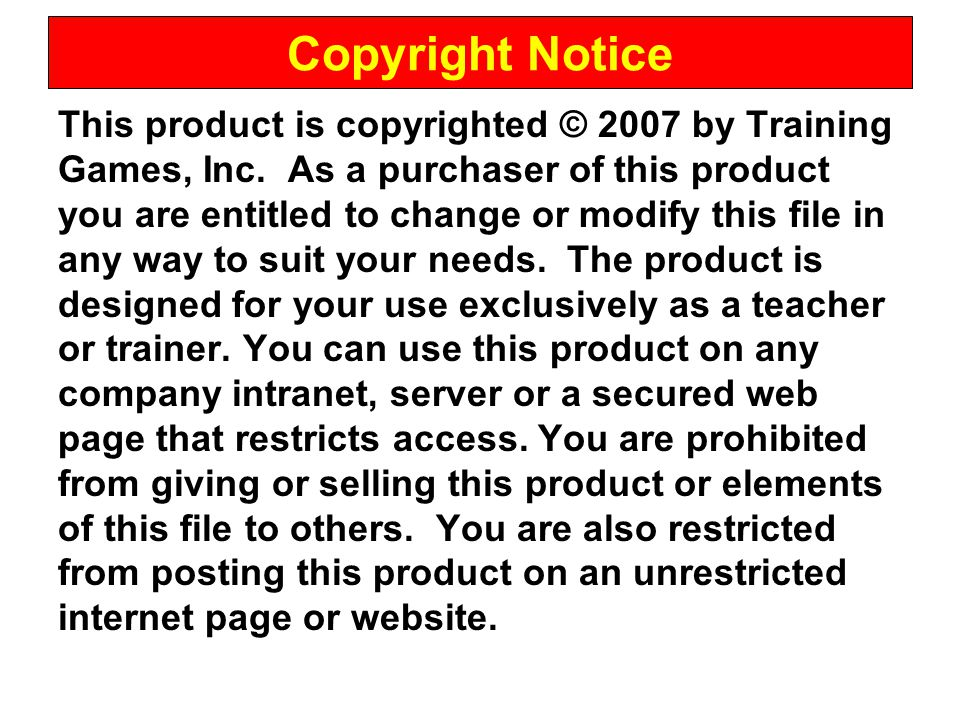This product is copyrighted © 2007 by Training Games, Inc.