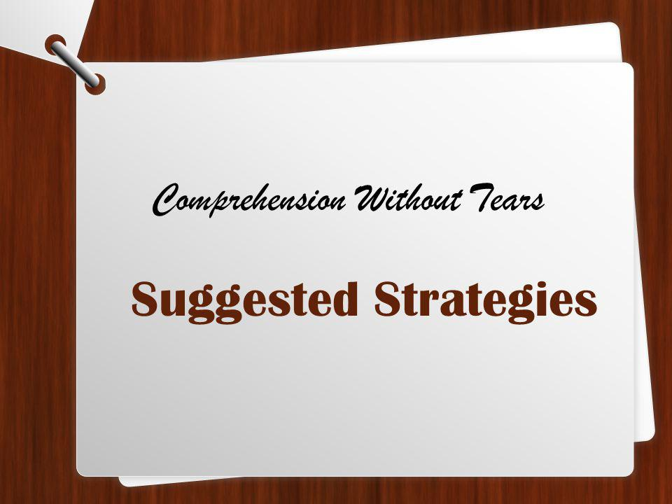 Comprehension Without Tears Suggested Strategies