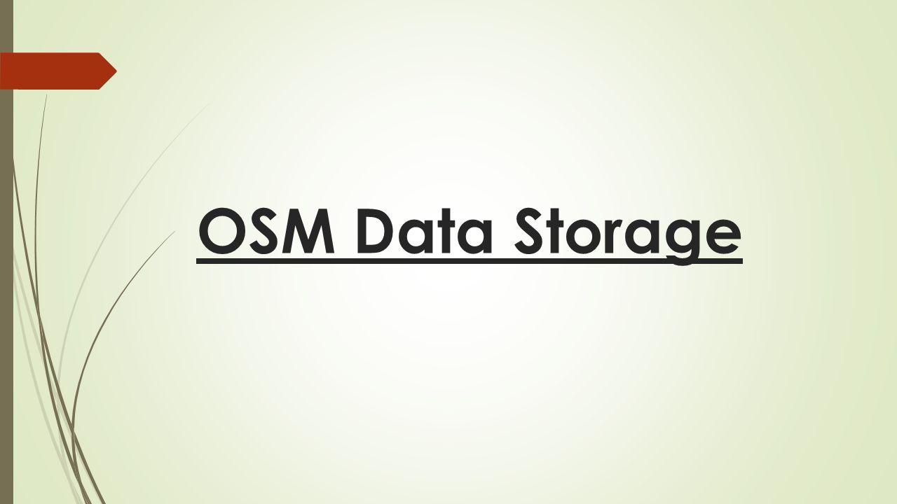 OSM Data Storage