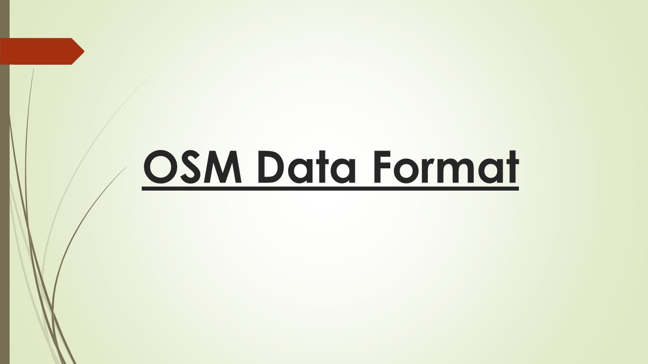 OSM Data Format