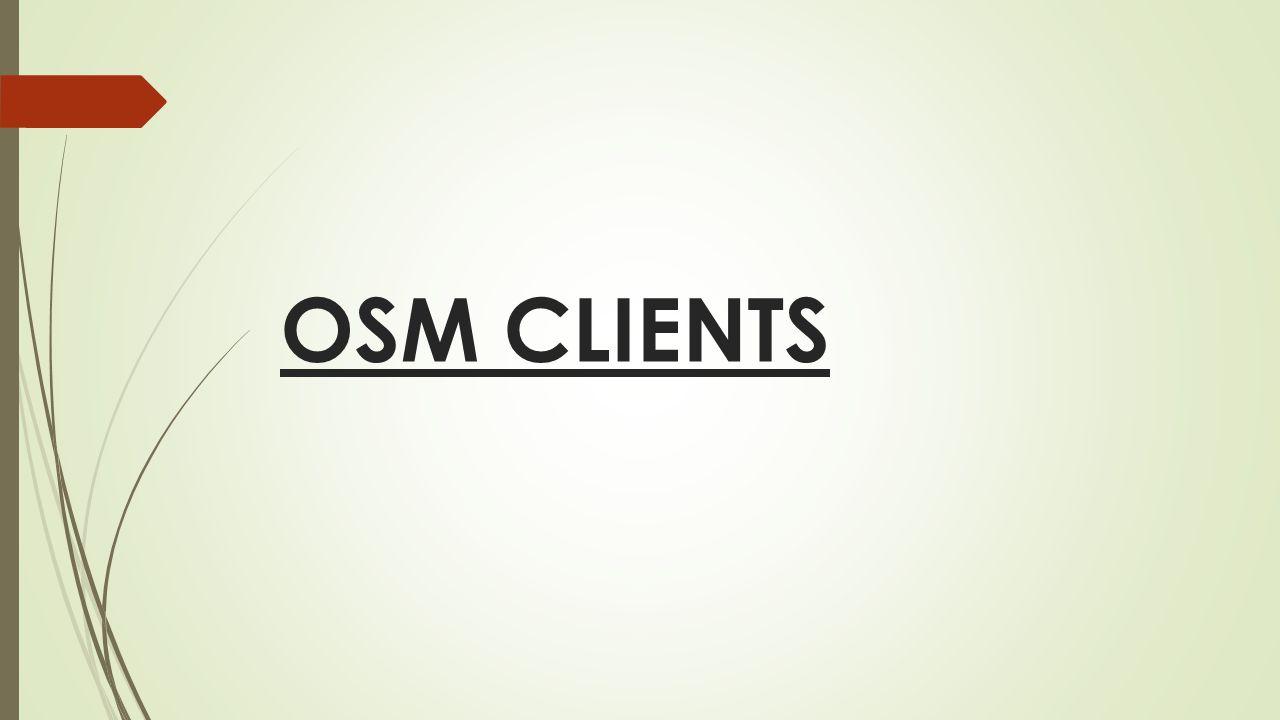 OSM CLIENTS