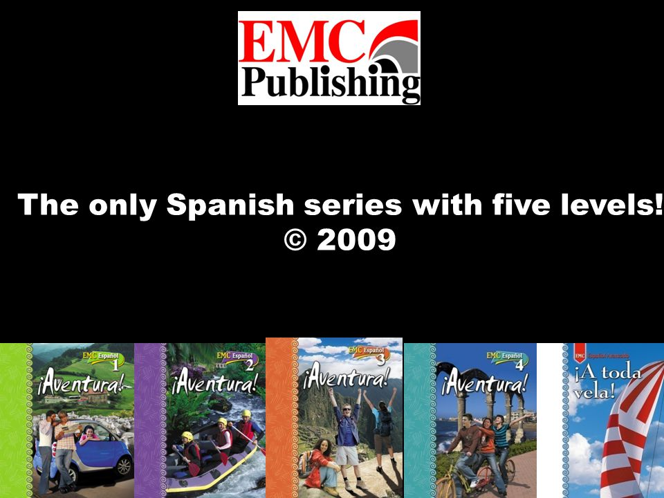 The only Spanish series with five levels! © 2009