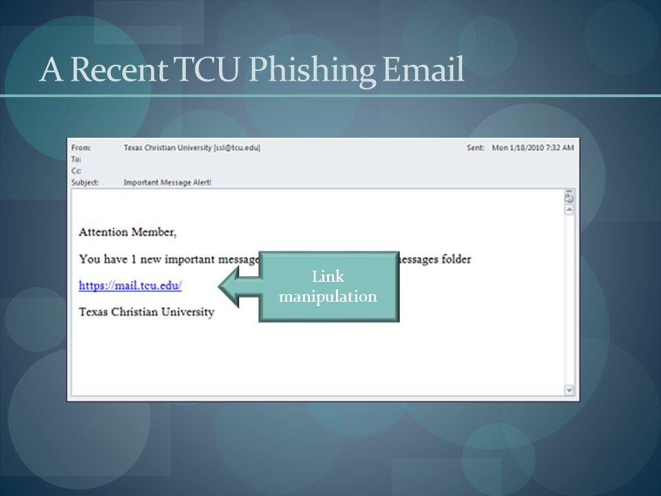 A Recent TCU Phishing Email Link manipulation