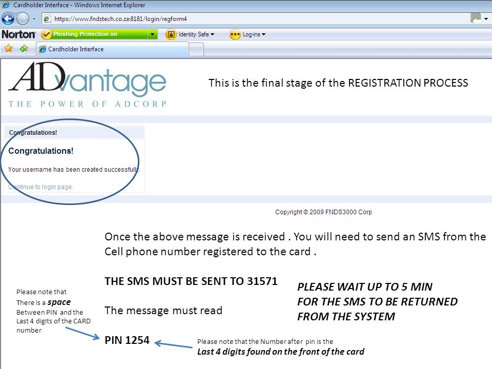This is the final stage of the REGISTRATION PROCESS Once the above message is received.
