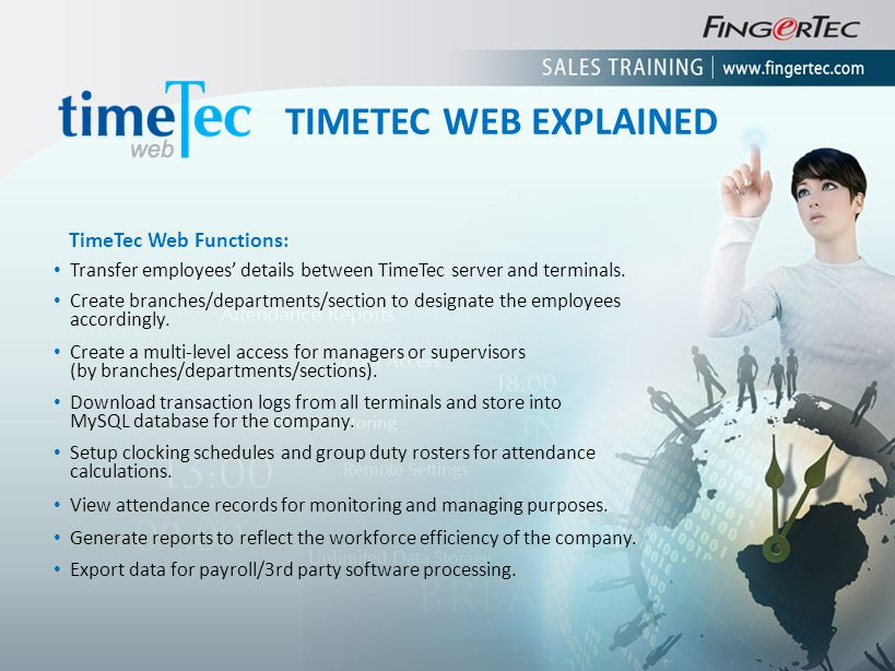 TimeTec Web Functions: Transfer employees details between TimeTec server and terminals. Create branches/departments/section to designate the employees