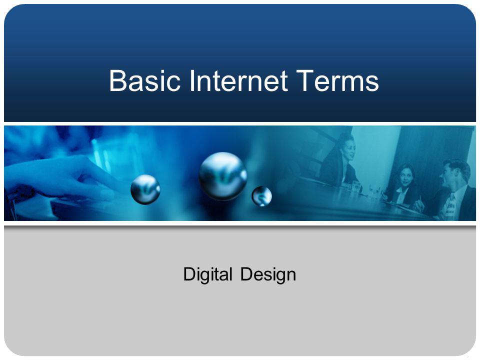 Basic Internet Terms Digital Design
