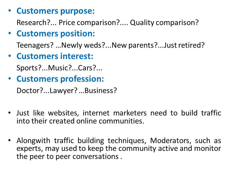 Customers purpose: Research ... Price comparison ....