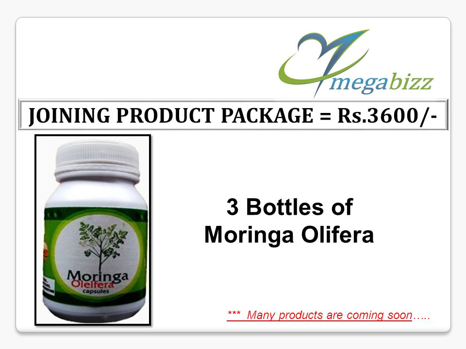 JOINING PRODUCT PACKAGE = Rs.3600/- *** Many products are coming soon….. 3 Bottles of Moringa Olifera