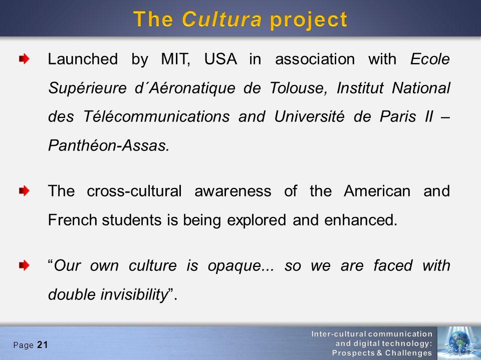 Page 21 Launched by MIT, USA in association with Ecole Supérieure d´Aéronatique de Tolouse, Institut National des Télécommunications and Université de Paris II – Panthéon-Assas.
