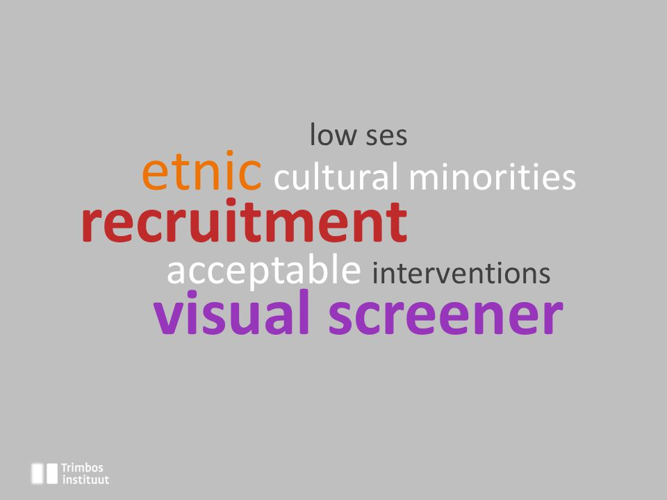 low ses etnic cultural minorities recruitment acceptable interventions visual screener