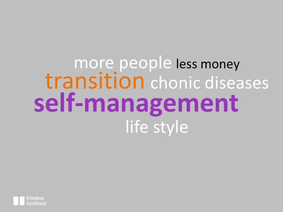more people less money transition chonic diseases self-management life style