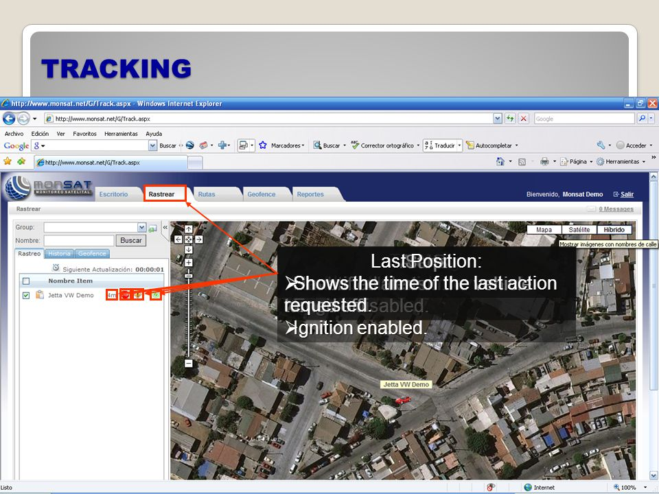 TRACKING Tracking: Last location and movement. Last location and movement.
