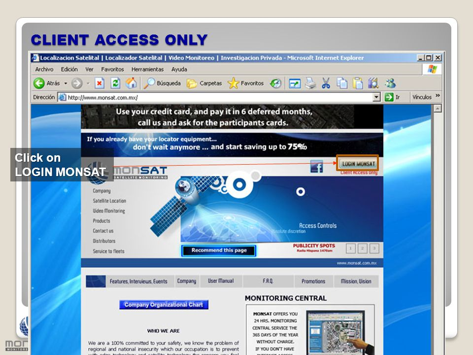 CLIENT ACCESS ONLY Click on LOGIN MONSAT