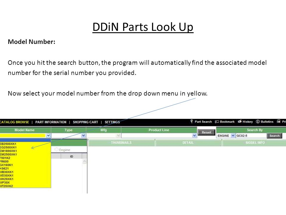 DDiN Parts Look Up Model Number: Once you hit the search button, the program will automatically find the associated model number for the serial number