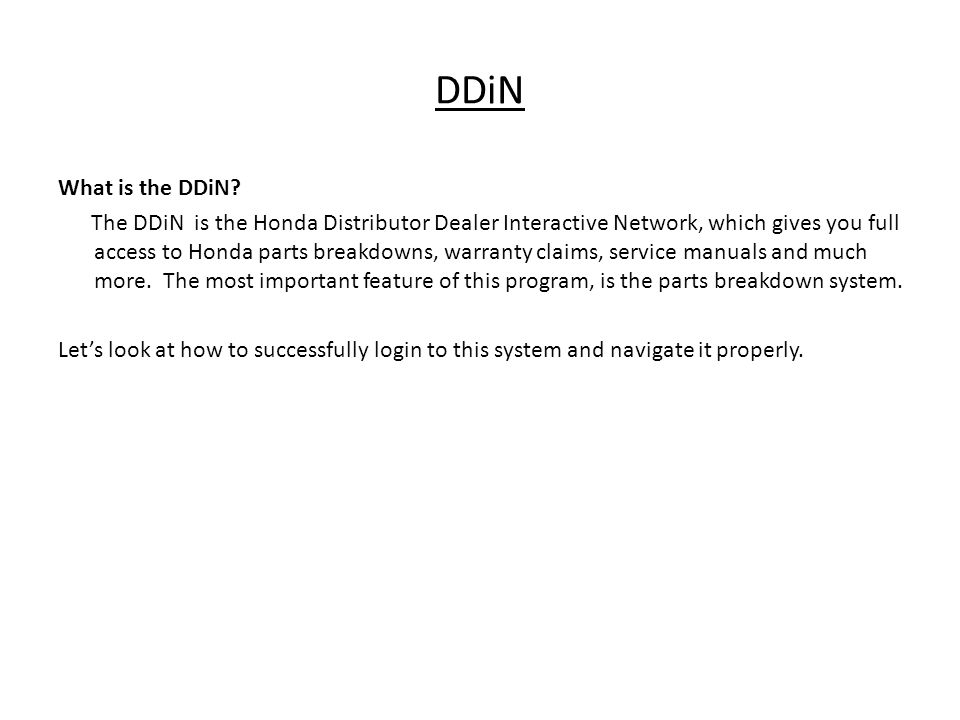 DDiN We will go through the login directions step-by-step, so please follow along on your computer.