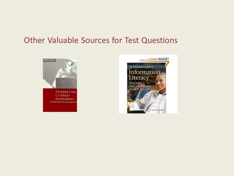 Other Valuable Sources for Test Questions