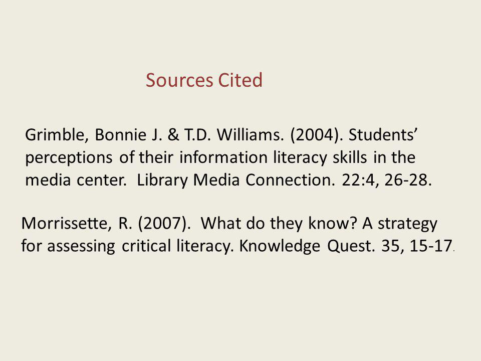 Morrissette, R. (2007). What do they know. A strategy for assessing critical literacy.