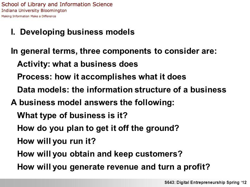 S643: Digital Entrepreneurship Spring 12 II.Types of business models Timmers, P.