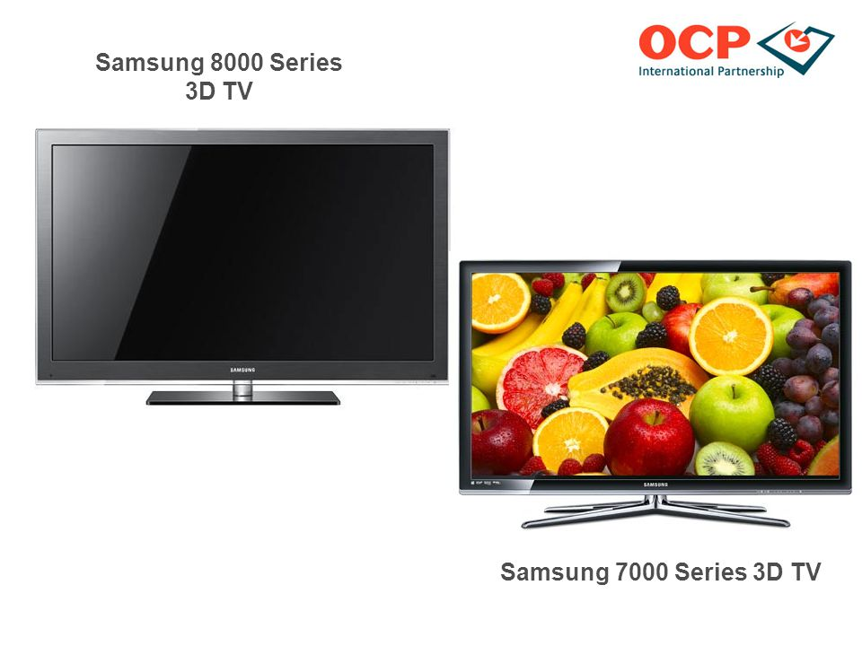 Samsung 8000 Series 3D TV Samsung 7000 Series 3D TV