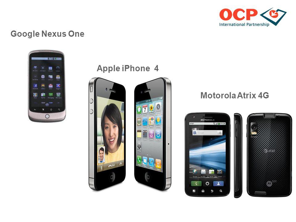 Google Nexus One Motorola Atrix 4G Apple iPhone 4