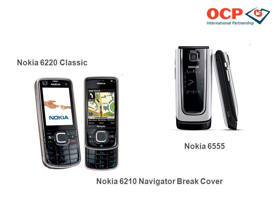 Nokia 6220 Classic Nokia 6555 Nokia 6210 Navigator Break Cover