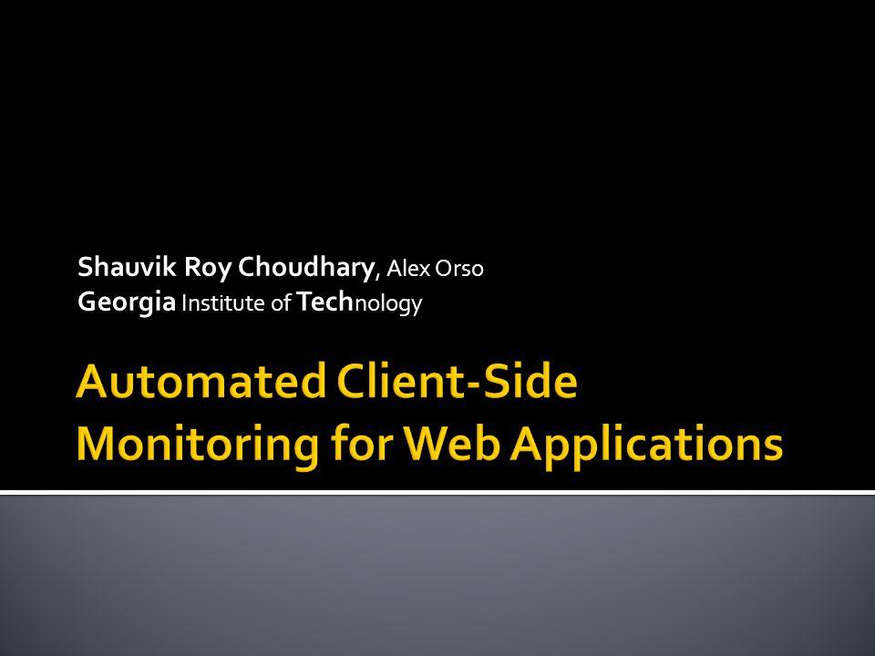 Shauvik Roy Choudhary, Alex Orso Georgia Institute of Tech nology