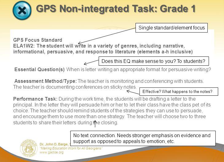 Dr. John D. Barge, State School Superintendent Making Education Work for All Georgians www.gadoe.org GPS Non-integrated Task: Grade 1 GPS Non-integrat