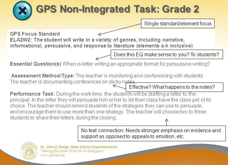 Dr. John D. Barge, State School Superintendent Making Education Work for All Georgians www.gadoe.org GPS Non-Integrated Task: Grade 2 GPS Focus Standa