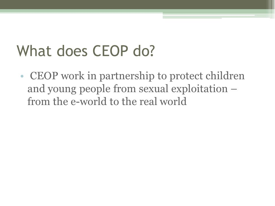 What does CEOP do.
