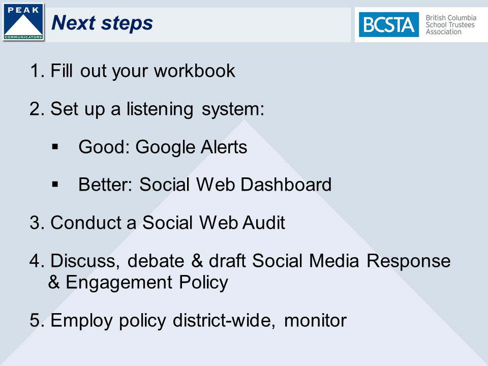 Next steps 1. Fill out your workbook 2.