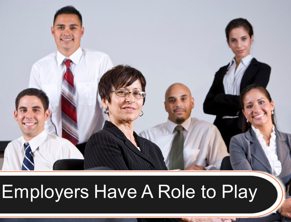 9 Employers Have A Role to Play