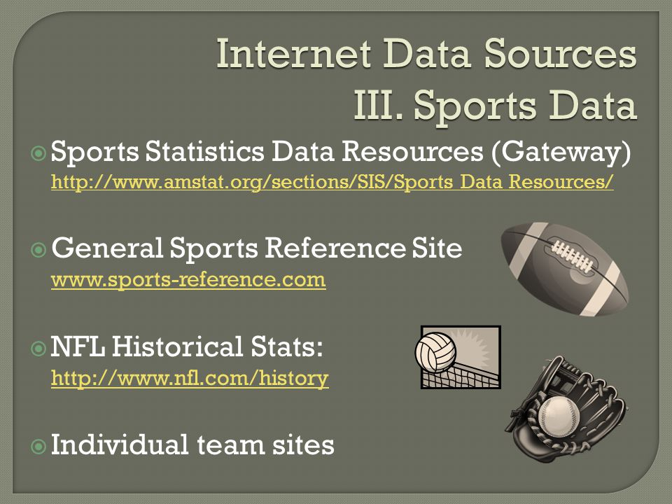 Internet Data Sources III.