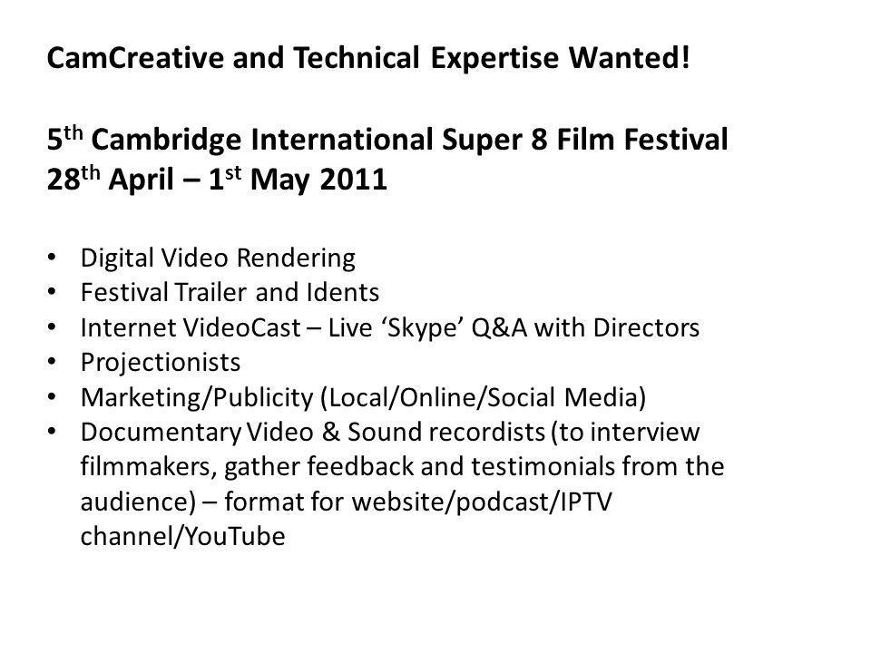 CamCreative and Technical Expertise Wanted.