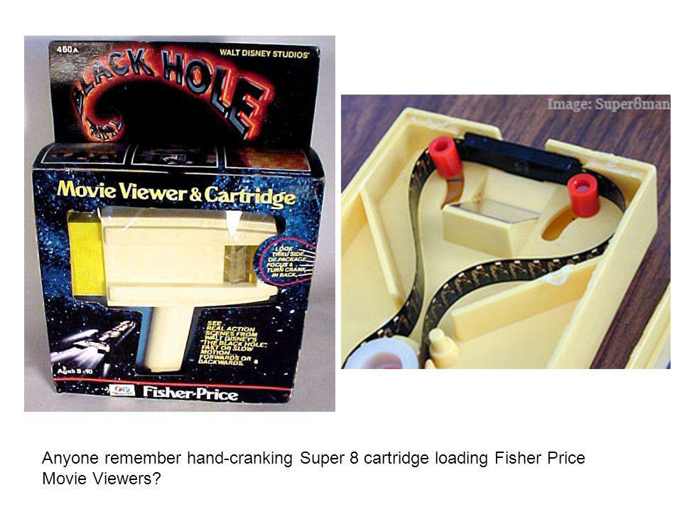 Anyone remember hand-cranking Super 8 cartridge loading Fisher Price Movie Viewers