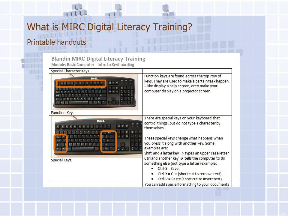 What is MIRC Digital Literacy Training? Printable handouts 11