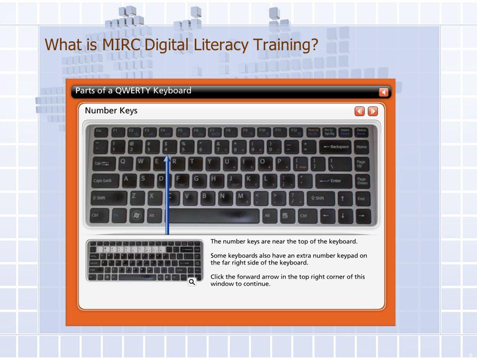 What is MIRC Digital Literacy Training? Basic Internet 6