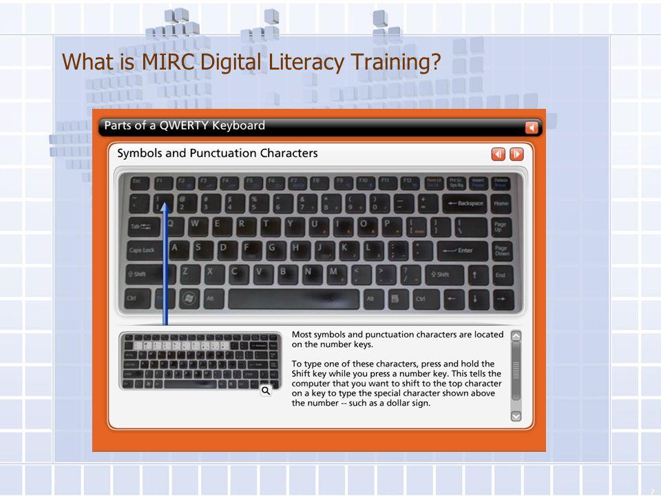 What is MIRC Digital Literacy Training? Basic Internet 7