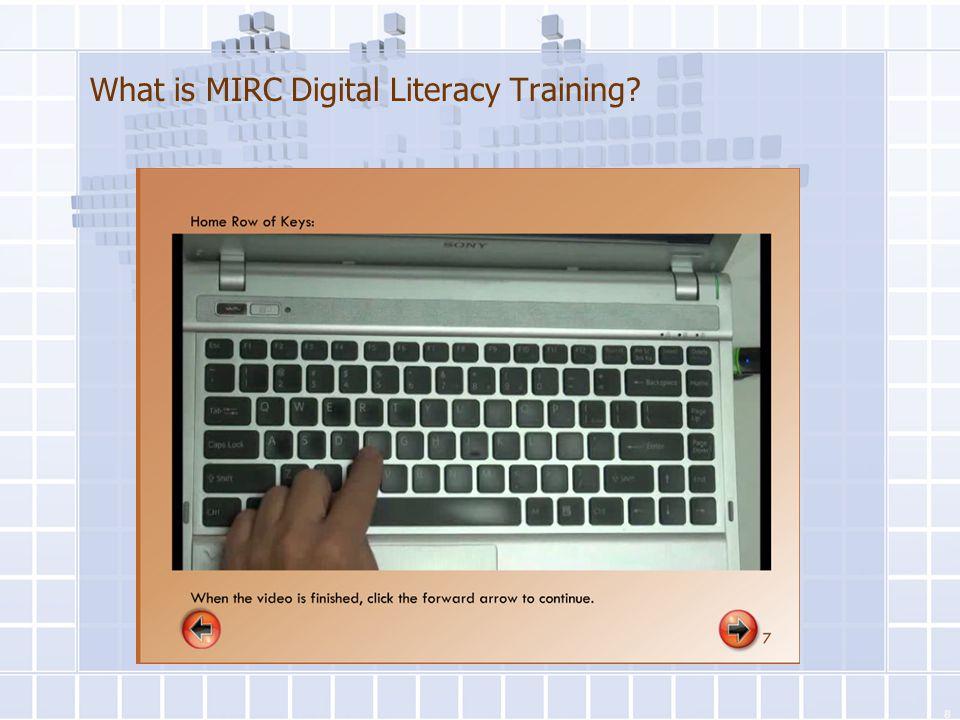 What is MIRC Digital Literacy Training? Basic Internet 8
