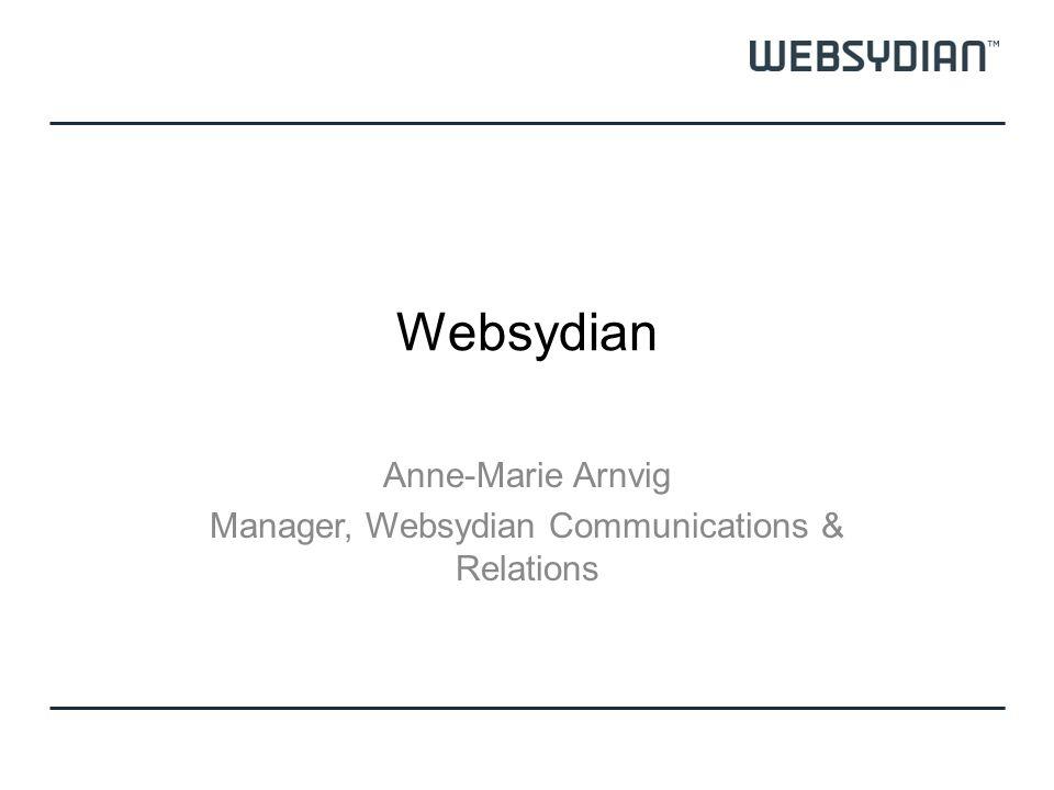 Websydian Anne-Marie Arnvig Manager, Websydian Communications & Relations