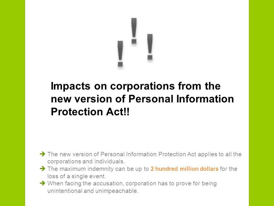 Impacts on corporations from the new version of Personal Information Protection Act!.