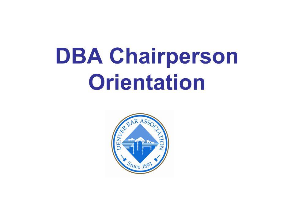 DBA Chairperson Orientation
