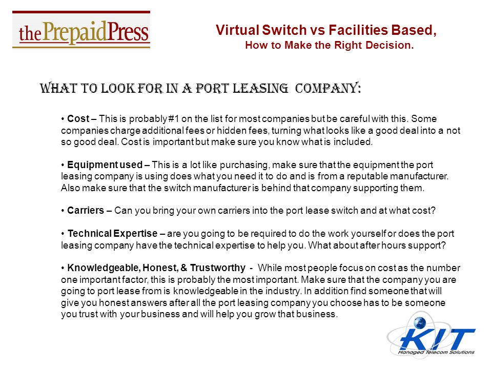 Virtual Switch vs Facilities Based, How to Make the Right Decision. Benefits of port leasing a switching platform: Great way to lower costly equipment