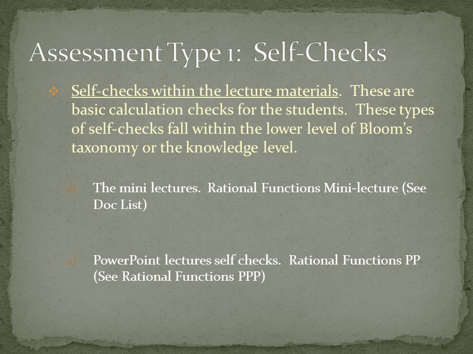 Looking at the Greenhouse ECP rubric, they list a variety of assessment types. Here are some of the types I have used and will be using: 1. Self-check