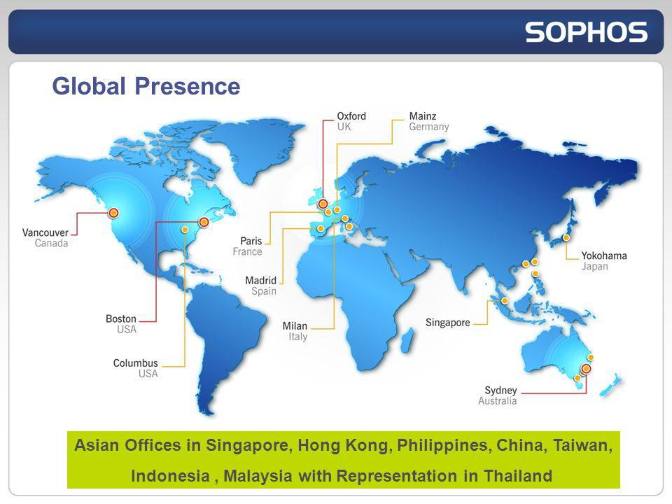 Global Presence Asian Offices in Singapore, Hong Kong, Philippines, China, Taiwan, Indonesia, Malaysia with Representation in Thailand