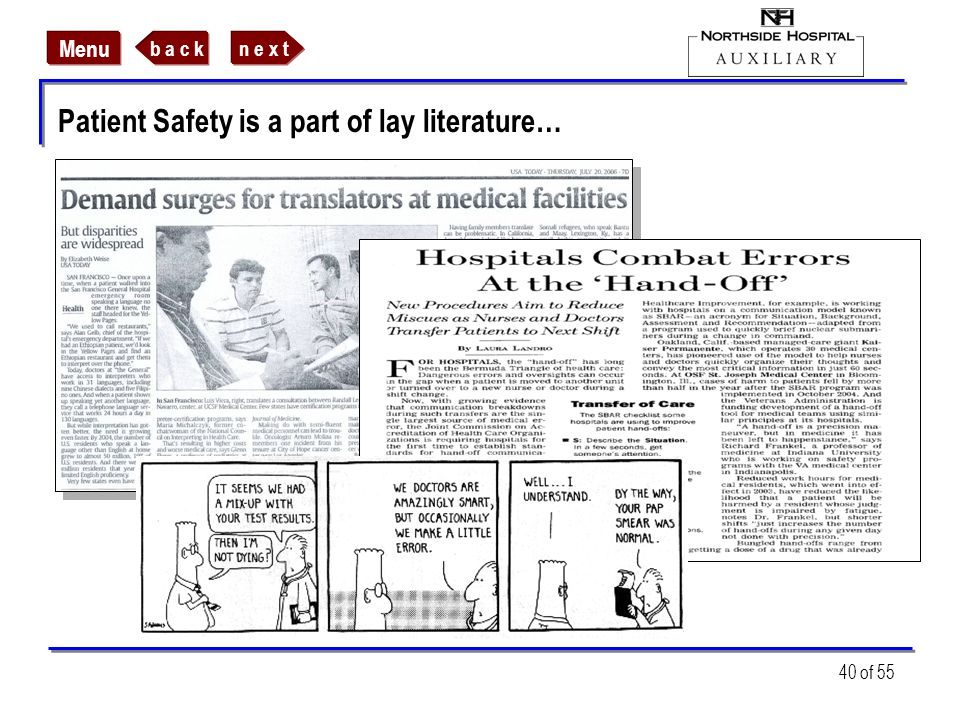 n e x tb a c k Menu 40 of 55 Patient Safety is a part of lay literature…