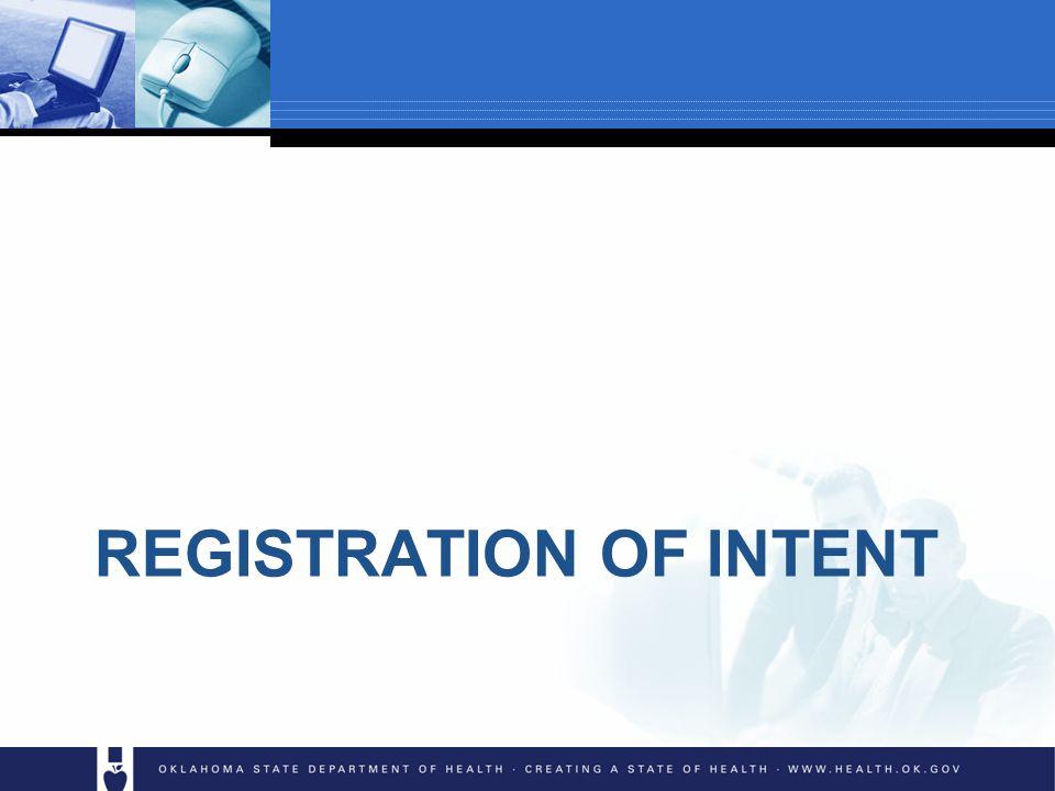 REGISTRATION OF INTENT